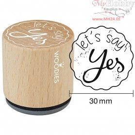 Wooden Stamp, D: 30 mm, H: 35 mm, let's say Yes, 1pc