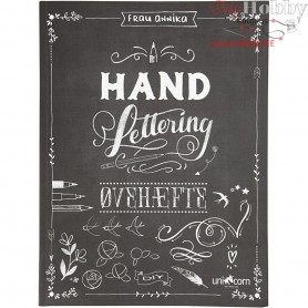 Hand Lettering - Exercises, size 21x28 cm, thickness 1 cm, Danish text, 1pc, 63 pages